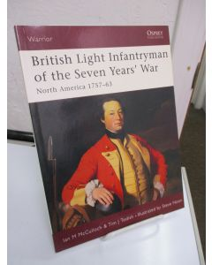British Light Infantryman of the Seven Years' War: North America 1757-63.