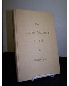 The Indian Massacre of 1911 at Little High Rock Canyon Nevada.