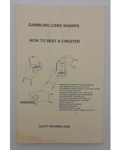Gambling Card Sharps: How to Beat a Cheater.