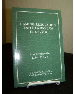 Gaming Regulation and Gaming Law in Nevada.