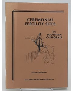 Ceremonial Fertility Sites in Southern California.