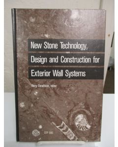 New Stone Technology, Design and Construction for Exterior Wall Systems.
