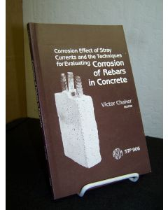 Corrosion Effect of Stray Currents and the Techniques for Evaluating Corrosion of Rebars in Concrete.
