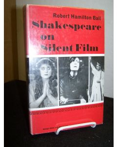 Shakespeare on Silent Film: A Strange Eventful History.