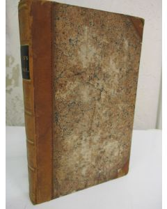 Journal of a Residence in Germany, Written during a Professional Attendance on Their Royal Highnesses the Duke and Duchess of Clarence, (Their Most Gracious Majesties) during Their Visits to the Courts of that Country in 1822, 1825 & 1826. Volume II only.