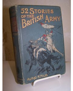 Fifty-two Stories of the British Army.