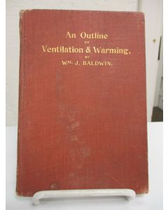 An Outline of Ventilation and Warming.