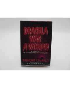 Dracula Was a Woman: In Search of the Blood Countess of Transylvania.