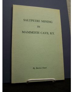 Saltpetre Mining in Mammoth Cave, KY.