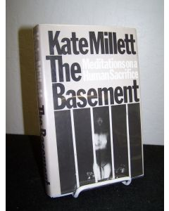 The Basement: Meditations on a Human Sacrifice.