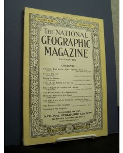The National Geographic Magazine,  Volume XXXIII Number One, January 1918.