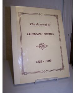 The Journal of Lorenzo Brown 1823-1900.