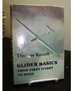 Glider Basics: From First Flight to Solo.