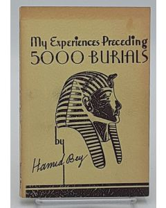 My Experiences Preceding 5000 Burials.  (Signed).