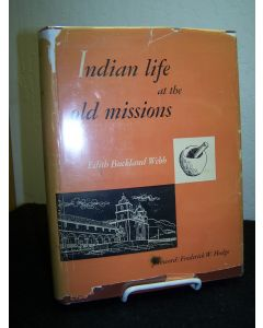 Indian Life at the Old Missions.