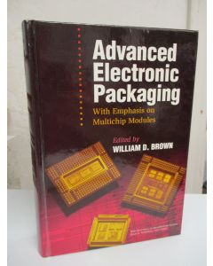 Advanced Electronic Packaging: With Emphasis on Multichip Modules.