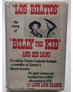 Los Bilitos: the Story of Billy the Kid and His Gang.