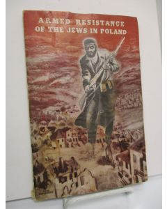 Armed Resistance of the Jews in Poland.