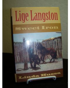 Lige Langston: Sweet Iron.