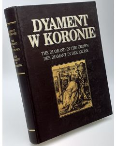 Dyament W Koronie: The Diamond in the Crown: Der Diamant in der Krone,