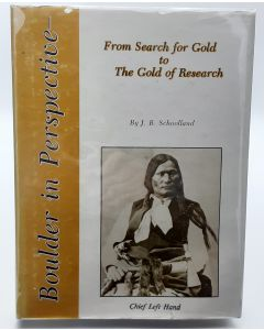 Boulder in Perspective: From Search for Gold to The Gold of Research.