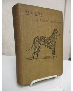 The Dog in Health and Disease: Including His Origin, History, Varieties, Breeding, Education, and General Management in Health, and His Treatment in Disease.