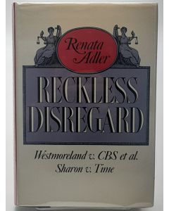 Reckless Disregard: Westmoreland v. CBS el al. : Sharon v. Time.