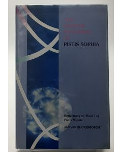 The Gnostic Mysteries of Pistis Sophia: Reflections on Book One of Pistis Sophia.