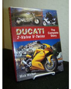 Ducati 2-Valve V-Twins: The Complete Story.