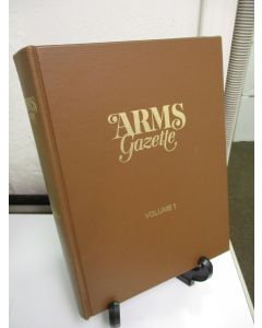 Arms Gazette. Volume 1 Numbers 1-12.