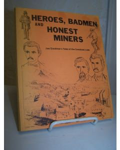 Heroes, Badmen and Honest Miners.