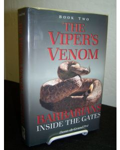 The Viper's Venom: Barbarians Inside the Gates. Book 2.