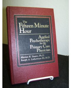 The Fifteen Minute Hour: Applied Psychotherapy for the Primary Care Physician.