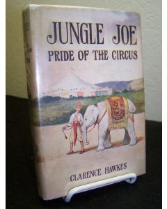 Jungle Joe: Pride of the Circus.