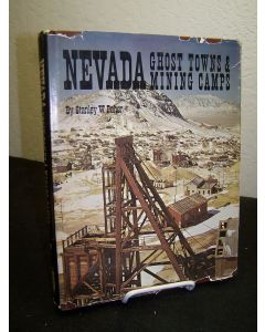Nevada Ghost Towns & Mining Camps.