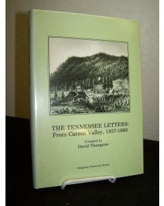 The Tennessee Letters:  From Carson Valley, 1857-60.