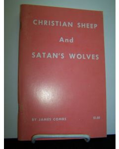 Christian Sheep and Satan's Wolves.