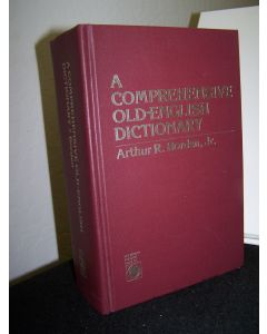 A Comprehensive Old-English Dictionary.