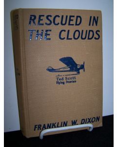 Recued in the Clouds, or Ted Scott, Hero of the Air.