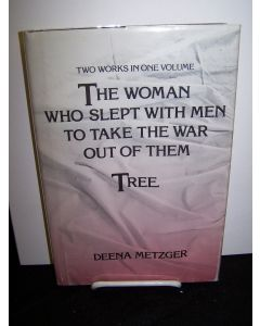 The Woman Who Slept With Men to Take the War Out of Them: and Tree.