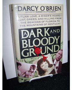 A Dark and Bloody Ground.