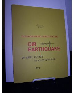 The Engineering Aspects of the Qir Earthquake of 10 April 1972 in Southern Iran.