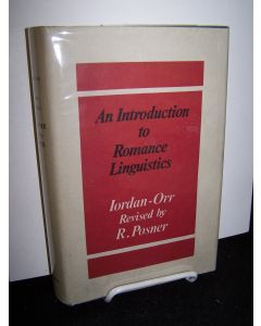 An Introduction to Romance Linguistics Its Schools and Scholars, Revised with a Supplement Thirty Years On by R. Posner.