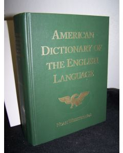 American Dictionary of the English Language. (Facsimile of 1828 edition).