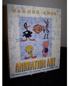 Warner Bros. Animation Art: The Characters; The Creators; The Limited Editions.