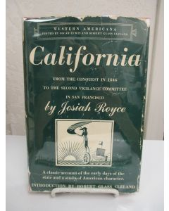 California: From the Conquest in 1846 to the Second Vigilance Committee in San Francisco.