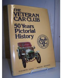 The Veteran Car Club. 50 Years Pictorial History.