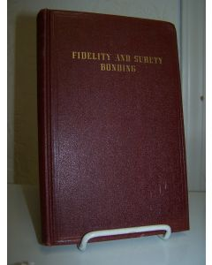 Fidelity and Surety Bonding.