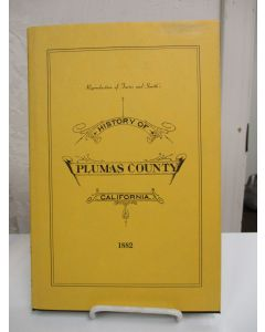 Reproduction of Fariss and Smith's History of Plumas County, California, 1882.