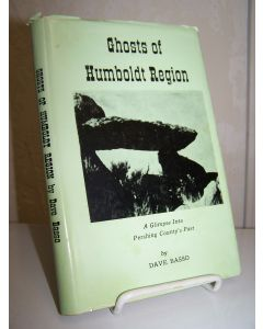 Ghosts of Humboldt Region: A Glimpse Into Pershing County's Past.
